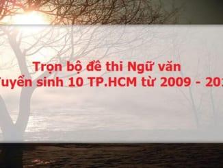 tron-bo-de-thi-ng-van-tuyen-sinh-10-tp-hcm-tu-2009-2018