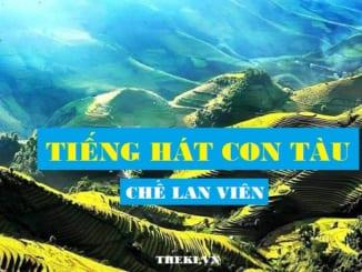 phan-tich-li-tuong-nghe-thuat-cua-che-lan-vien-qua-bai-tho-tieng-hat-con-tau