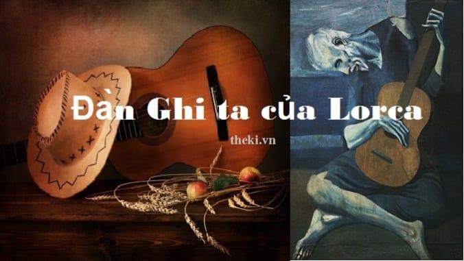 Ý nghĩa nhan đề và lời đề từ bài thơ Đàn ghita của Lor-ca