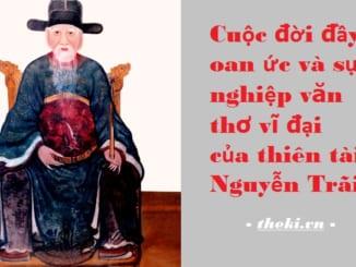 cuoc-doi-oan-uc-va-su-nghiep-van-tho-vi-dai-cua-thien-tai-nguyen-trai