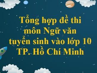 de-thi-mon-ngu-van-tuyen-sinh-vao-lop-10-tp-hcm.jpg