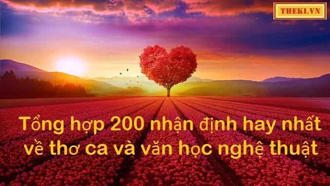 tong-hop-200-nhan-dinh-hay-nhat-ve-tho-ca-va-van-hoc-nghe-thuat