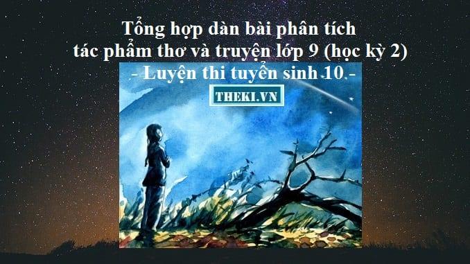 tong-hop-dan-bai-phan-tich-tac-pham-tho-va-truyen-lop-9-hoc-ky-2-luyen-thi-tuyen-sinh-10