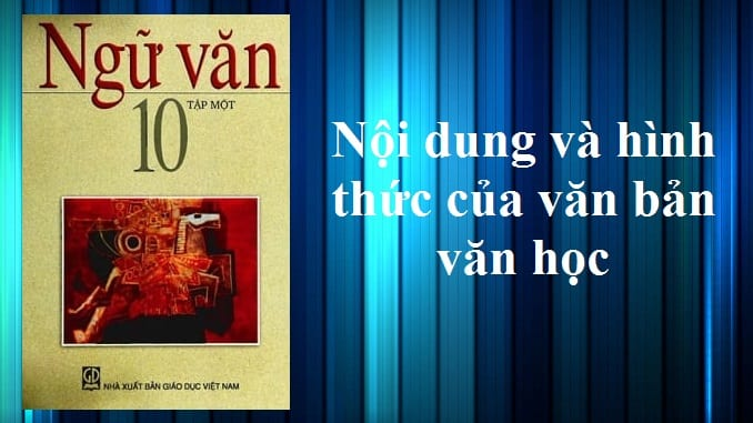 soan-bai-noi-dung-va-hinh-thuc-cua-van-ban-van-hoc
