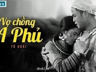 chung-minh-truyen-ngan-vo-chong-a-phu-la-buc-tranh-chan-thuc-ve-so-phan-dau-kho-cua-dong-bao-dan-toc-mien-nui-duoi-che-do-phong-kien-chua-dat
