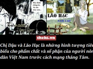 nghi-luan-chi-dau-va-lao-hac-la-nhung-hinh-tuong-tieu-bieu-cho-pham-chat-va-so-phan-cua-nguoi-nong-dan-viet-nam-truoc-cach-mang-thang-tam