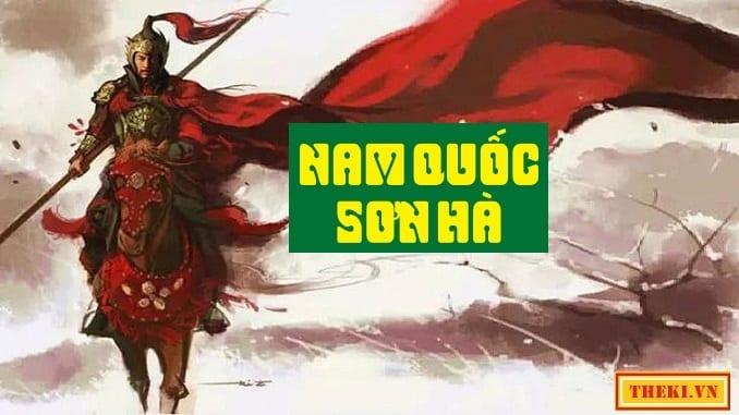 vi-sao-bai-tho-song-nui-nuoc-nam-duoc-xem-nhu-ban-tuyen-ngon-doc-lap-dau-tien-cua-dan-toc-ta