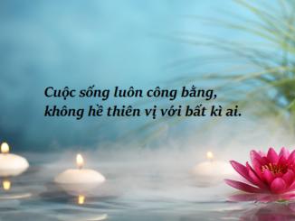 cuoc-song-luon-cong-bang-khong-he-thien-vi-voi-bat-ki-ai