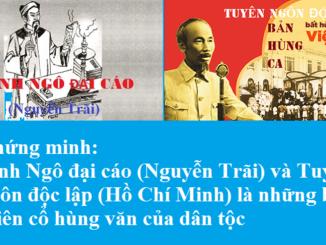 chung-minh-binh-ngo-dai-cao-nguyen-trai-va-tuyen-ngon-doc-lap-ho-chi-minh-la-nhung-ban-thien-co-hung-van