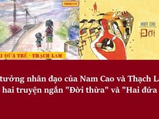 tu-tuong-nhan-dao-trong-truyen-ngan-doi-thua-nam-cao-va-hai-dua-tre-thach-lam